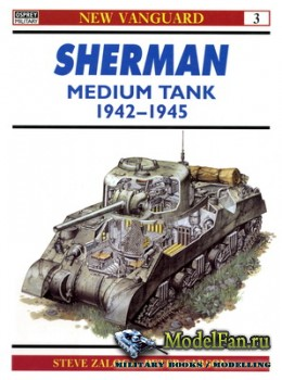 Osprey - New Vanguard 3 - Sherman Medium Tank 1942-1945