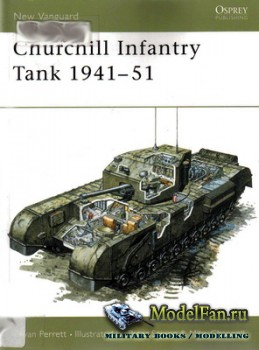 Osprey - New Vanguard 4 - Churchill Infantry Tank 1941-51