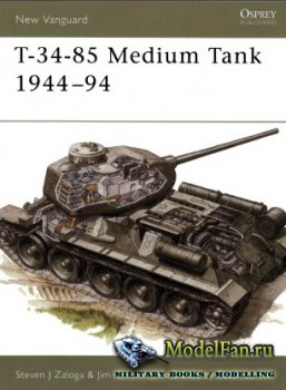 Osprey - New Vanguard 20 - T-34-85 Medium Tank 1944-94