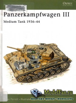 Osprey - New Vanguard 27 - Panzerkampfwagen III Medium Tank 1936-44