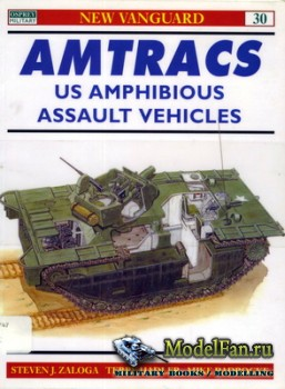 Osprey - New Vanguard 30 - Amtracs: Us Amphibious Assault Vehicles