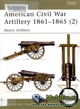 Osprey - New Vanguard 40 - American Civil War Artillery 1861-1865 (2) - Hea ...
