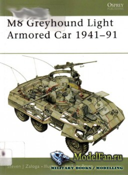 Osprey - New Vanguard 53 - M8 Greyhound Light Armored Car 1941-91