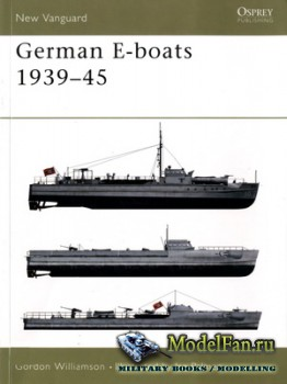 Osprey - New Vanguard 59 - German E-boats 1939-45