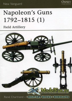 Osprey - New Vanguard 66 - Napoleon's Guns 1792-1815 (1) - Field Artillery