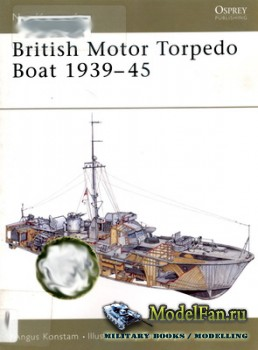 Osprey - New Vanguard 74 - British Motor Torpedo Boat 1939-45