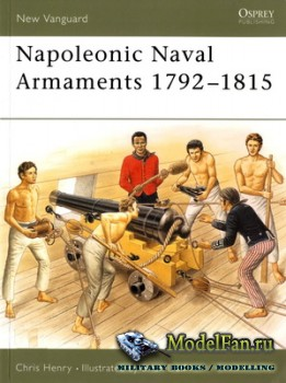 Osprey - New Vanguard 90 - Napoleonic Naval Armaments 1792-1815