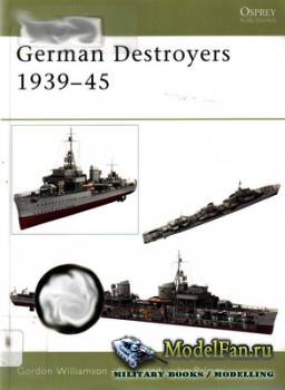 Osprey - New Vanguard 91 - German Destroyers 1939-45