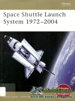 Osprey - New Vanguard 99 - Space Shuttle Launch System 1972-2004