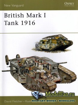 Osprey - New Vanguard 100 - British Mark I Tank 1916