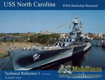 USS North Carolina WWII Battleship Memorial: Technical Reference 1
