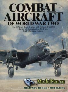 Combat Aircraft of World War Two (Elke C.Weal, John Weal, Richard F.Barker)