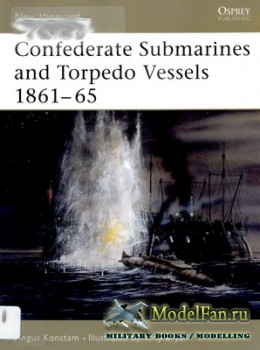 Osprey - New Vanguard 103 - Confederate Submarines and Torpedo Vessels 1861 ...