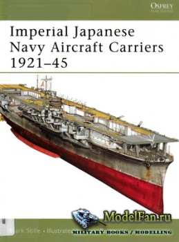 Osprey - New Vanguard 109 - Imperial Japanese Navy Aircraft Carriers 1921-1 ...