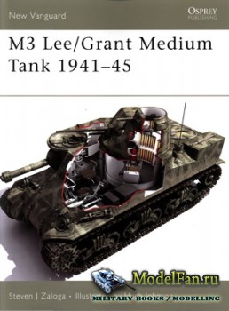 Osprey - New Vanguard 113 - M3 Lee/Grant Medium Tank 1941-45