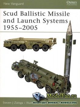 Osprey - New Vanguard 120 - SCUD Ballistic Missile and Launch Systems 1955-2005