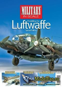 Military in Scale Special Edition - Modelling the Luftwaffe