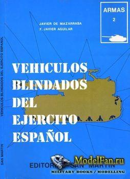 Vehiculos Blindados del Ejercito Espanol (Javier de Mazarrasa; F.Javier Agu ...