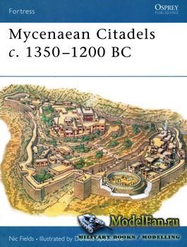 Osprey - Fortress 22 - Mycenaean Citadels C.1350-1200 Bc