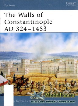 Osprey - Fortress 25 - The Walls of Constantinople AD 324-1453