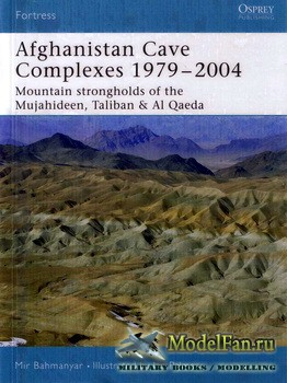 Osprey - Fortress 26 - Afghanistan Cave Complexes 1979-2004