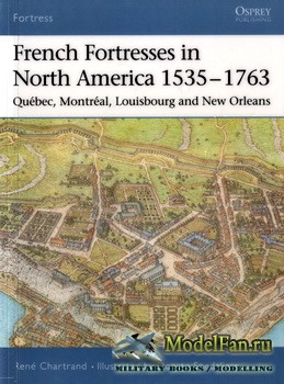 Osprey - Fortress 27 - French Fortresses in North America 1535-1763