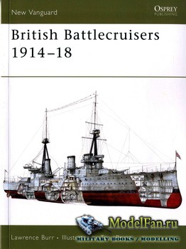 Osprey - New Vanguard 126 - British Battlecruisers 1914-1918