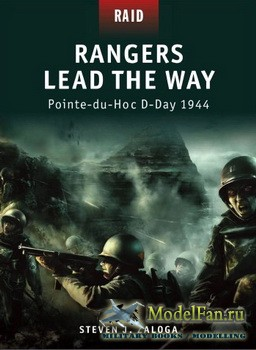 Osprey - Raid 1 - Rangers Lead the Way: Pointe-du-Hoc D-Day 1944