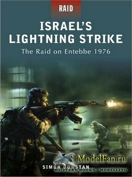 Osprey - Raid 2 - Israel's Lightning Strike: The Raid on Entebbe 1976