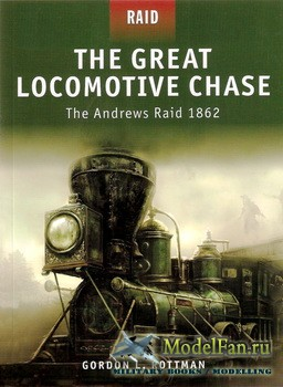 Osprey - Raid 5 - The Great Locomotive Chase: The Andrews Raid 1862