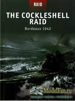 Osprey - Raid 8 - The Cockleshell Raid: Bordeaux 1942