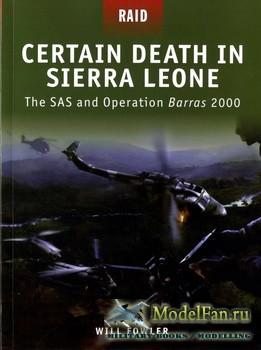 Osprey - Raid 10 - Certain Death in Sierra Leone: The SAS and Operation Bar ...