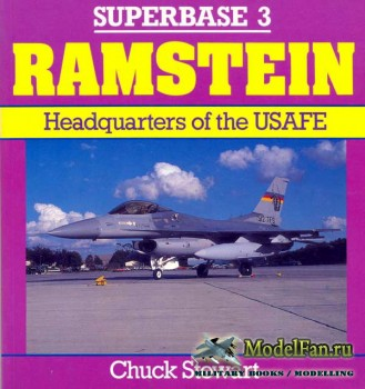 Osprey - Superbase 3 - Ramstein: Headquarters of the USAFE