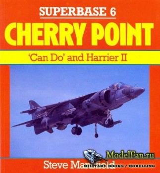 Osprey - Superbase 6 - Cherry Point: 'Can Do' and Harrier II