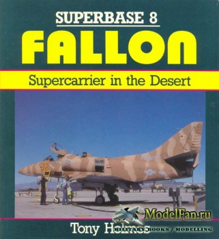 Osprey - Superbase 8 - Fallon: Supercarrier in the Desert
