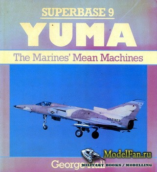Osprey - Superbase 9 - Yuma: The Marines' Mean Machine
