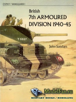 Osprey - Vanguard 1 - British 7th Armoured Division 1940-45