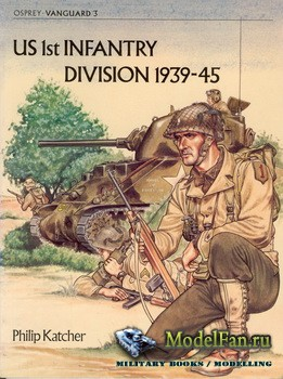 Osprey - Vanguard 3 - US 1srt Infantry division 1939-45
