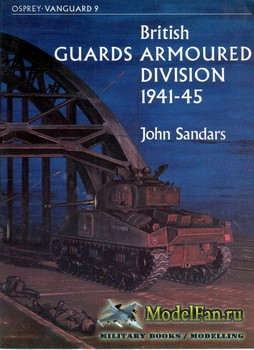 Osprey - Vanguard 9 - British Guards Armoured Division 1941-45