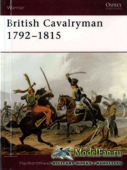 Osprey - Warrior 8 - British Cavalryman 1792–1815