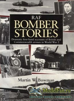 RAF Bomber Stories (Martin W.Bowman)