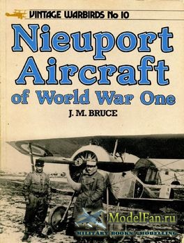 Arms and Armour Press - Vintage Warbirds №10 - Nieuport Aircraft of World War One