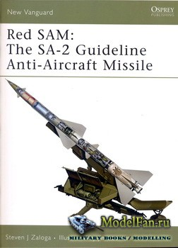 Osprey - New Vanguard 134 - Red SAM: The SA-2 Guideline Anti-Aircraft Missi ...