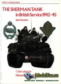Osprey - Vanguard 15 - The Sherman Tank in British Service 1942-45