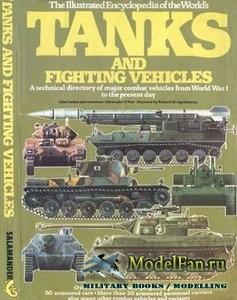 Tanks and Fighting Vehicles (Christopher F. Foss)