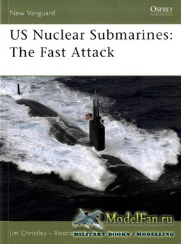 Osprey - New Vanguard 138 - US Nuclear Submarines: The Fast Attack