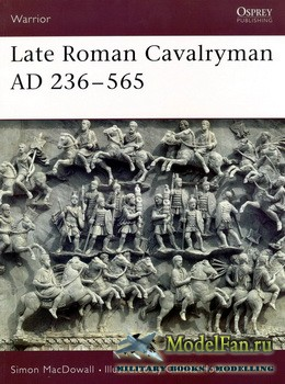 Osprey - Warrior 15 - Late Roman Cavalryman AD 236-565