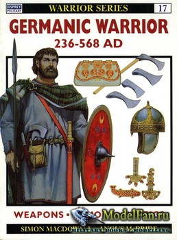 Osprey - Warrior 17 - Germanic Warrior 236-568 AD