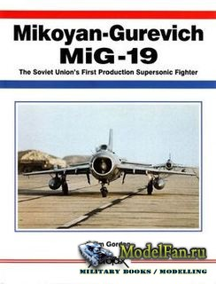 Aerofax - Mikoyan-Gurevich MiG-19: The Soviet Union's First Production Sup ...