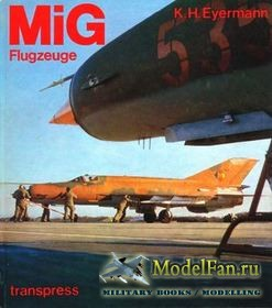 MiG Flugzeuge (Karl-Heinz Eyermann)